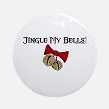 Jingle My Bells! Ornament (Round)