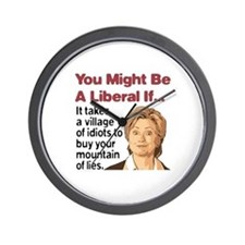 It Takes A Village of Idiots Wall Clock