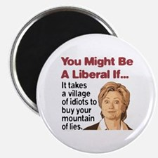 It Takes A Village of Idiots Magnet
