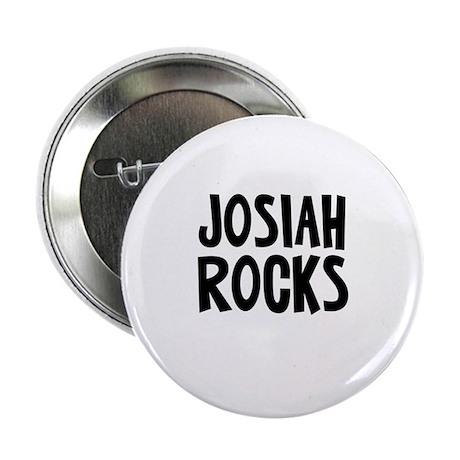 """Josiah Rocks 2.25"""" Button"""