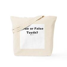 True or False Teeth -  Tote Bag