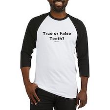 True or False Teeth -  Baseball Jersey
