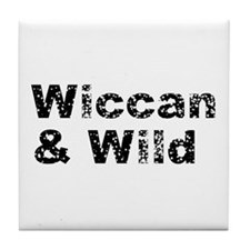 Wiccan and Wild Tile Coaster