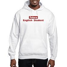Future English Student Hoodie