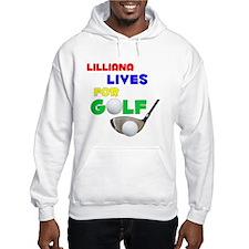 Lilliana Lives for Golf - Hoodie Sweatshirt