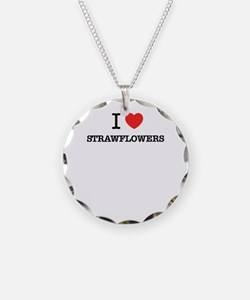 I Love STRAWFLOWERS Necklace