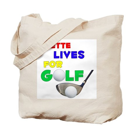 Lizette Lives for Golf - Tote Bag