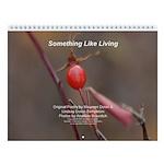"""Something Like Living"" 8.5x11 Calendar"
