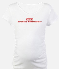 Future Database Administrator Shirt