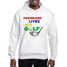 Magdalena Lives for Golf - Hoodie