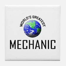 World's Greatest MECHANIC Tile Coaster
