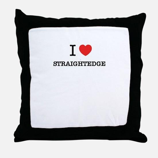 I Love STRAIGHTEDGE Throw Pillow