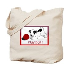 Play Ball ! Tote Bag