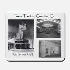 Tower Theatre Compton Mousepad