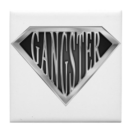 SuperGangster(metal) Tile Coaster