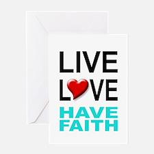 Live Love Have Faith Greeting Card