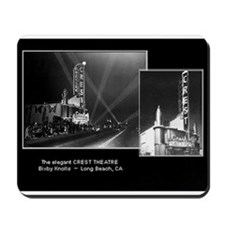 Crest Theatre Long Beach Mousepad
