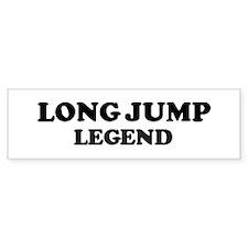 LONG JUMP Legend Bumper Bumper Sticker