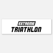 Extreme Triathlon Bumper Bumper Bumper Sticker