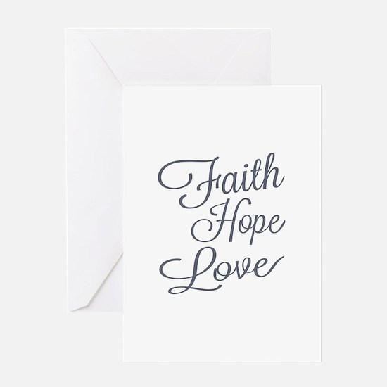 Faith Hope Love Greeting Cards