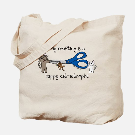 My crafting is...catastrophe Tote Bag