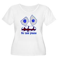 """No tase"" T-Shirt"