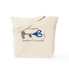 I scrapbook...purrfect Tote Bag