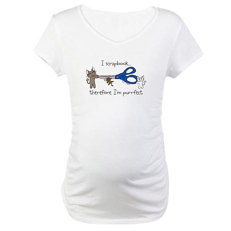 I scrapbook...purrfect Maternity T-Shirt