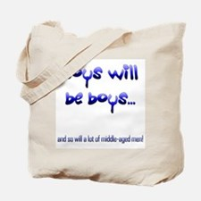 Boys will be boys... Tote Bag