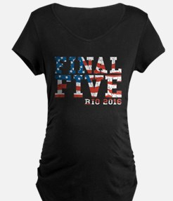 Final Five Rio 2016 Maternity T-Shirt
