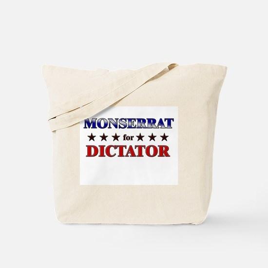 MONSERRAT for dictator Tote Bag