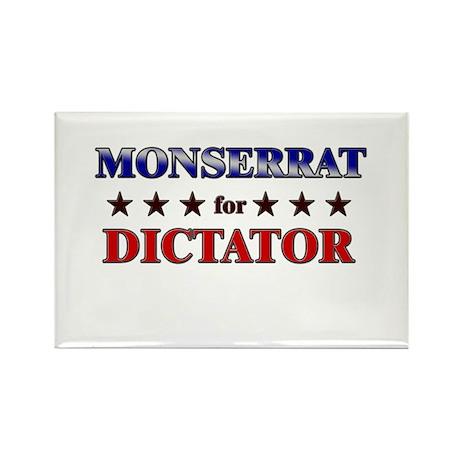 MONSERRAT for dictator Rectangle Magnet