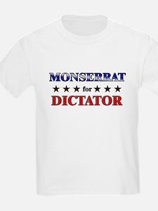 MONSERRAT for dictator T-Shirt