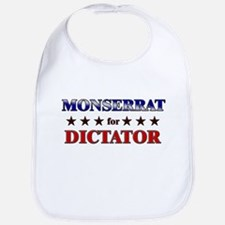 MONSERRAT for dictator Bib