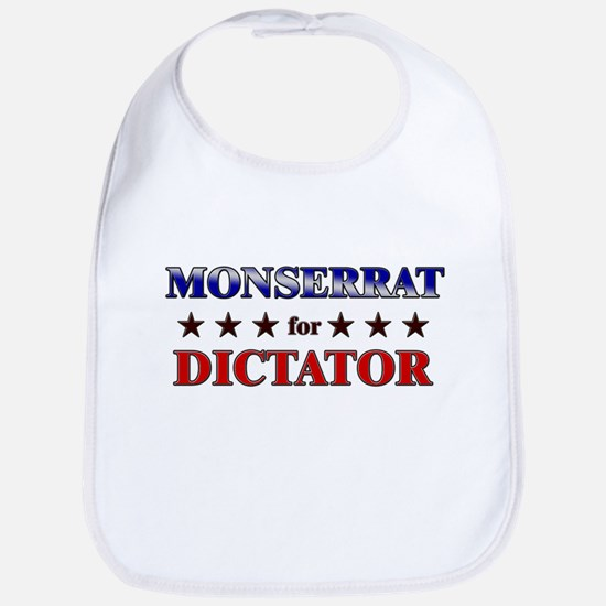 MONSERRAT for dictator Bib
