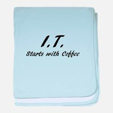 I.T. Starts with coffee baby blanket