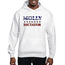 MOLLY for dictator Hoodie Sweatshirt