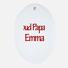 Proud Papa of Emma Oval Ornament