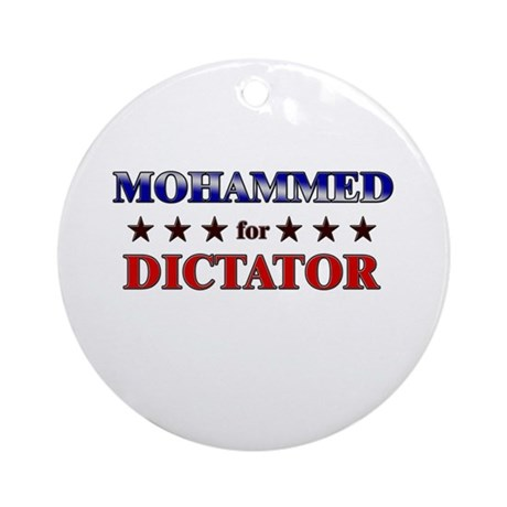 MOHAMMED for dictator Ornament (Round)