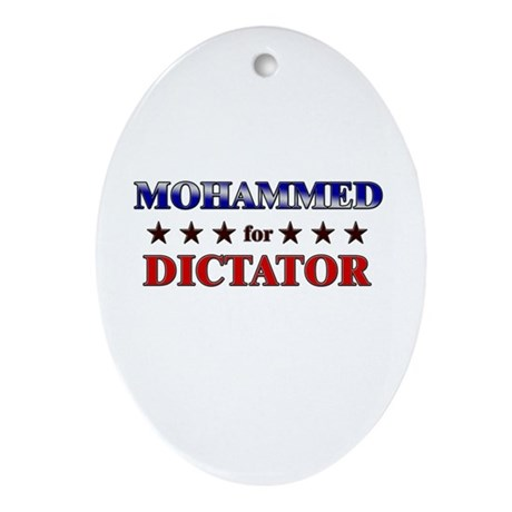 MOHAMMED for dictator Oval Ornament