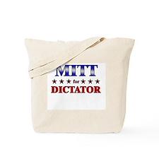 MITT for dictator Tote Bag