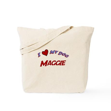 I Love My Dog Maggie Tote Bag