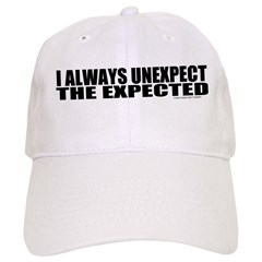 Unexpect the expected Baseball Cap