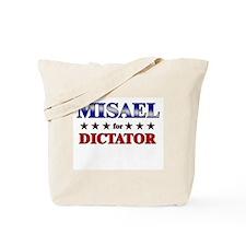 MISAEL for dictator Tote Bag