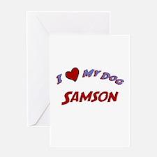 I Love My Dog Samson Greeting Card