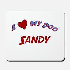 I Love My Dog Sandy Mousepad