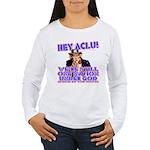 Under God Anti-ACLU Women's Long Sleeve T-Shirt