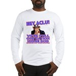 Under God Anti-ACLU Long Sleeve T-Shirt