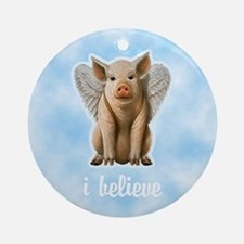 I Believe Flying Pig Ornament (Round)