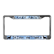 Crazy About Irish Setters License Plate Frame